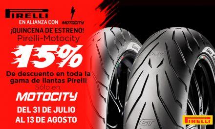 ¡Quincena de estreno con Pirelli-Motocity!