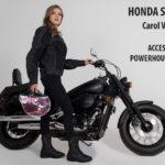Carol Valencia llega desde Brasil para lucir en una impresionante Shadow 750 de Honda
