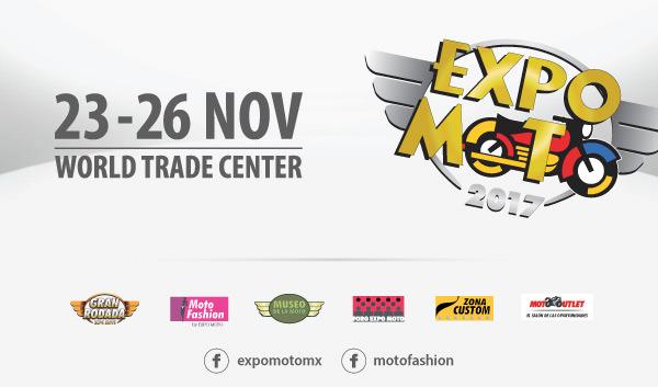 Expo Moto 2017 del 23 al 26 de noviembre en el World Trade Center